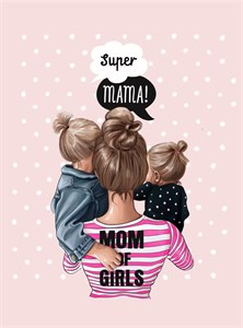 Открытка Super Mom Girl 2 (120мм)